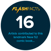 16 artists contributed to this landmark New 52 comic book...