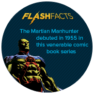 The Martian Manhunter debuted in 1955 in this venerable comic book series