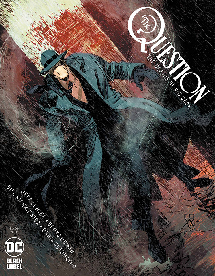 The Question Lives, Dies and Lives Again with Lemire and ...