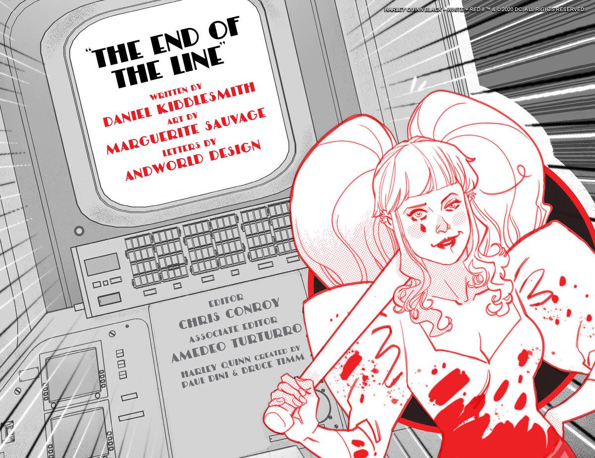 """HQBWR 08 credits 5f36afc9b6e901.17565265 Harley Quinn Black + White + Red Chapter Eight: """"The End of The Line"""""""