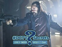 "The #DCTV Secrets of DC'S LEGENDS OF TOMORROW: Ep. 14 ""River of Time"""