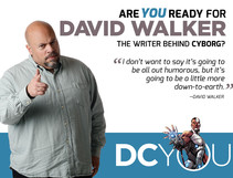 Are You Ready for Cyborg's David Walker
