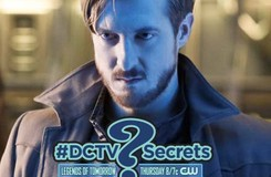 """The #DCTV Secrets of DC'S LEGENDS OF TOMORROW: Ep. 7 """"Marooned"""""""