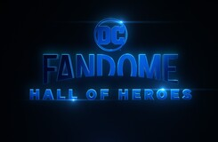DC FanDome: Hall of Heroes - All the News and Highlights