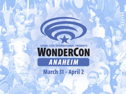 All the Latest From WonderCon 2017