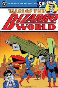 Image result for bizarro world
