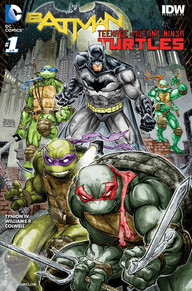 Batmanteenage Mutant Ninja Turtles 1 Dc