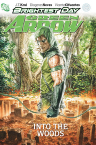 GREEN ARROW: INTO THE WOODS