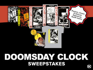 All-New Chance to Win for Doomsday Clock Fans!