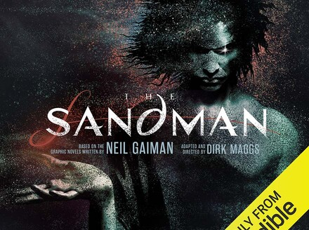 The Sandman Audio Production Continues with Two New Installments
