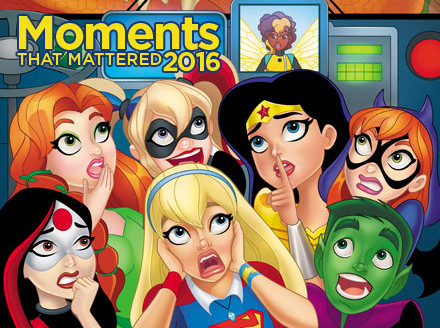 Ten Moments That Mattered: DC Super Hero Girls Soars to Success
